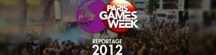 Reportage Paris Games Week 2012