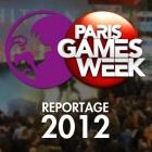 [Reportage] Paris Games Week 2012