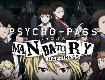 [Test] Psycho-Pass : Mandatory Happiness